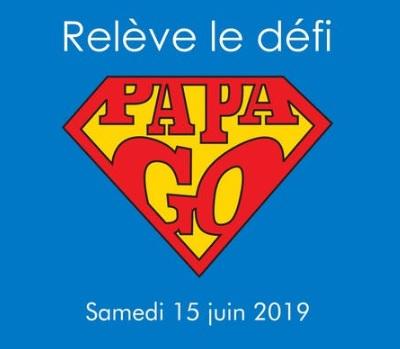 15 JUIN 2019 – DÉFI PAPA GO